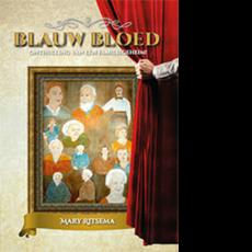 Blauw Bloed - Onthulling van een familiegeheim