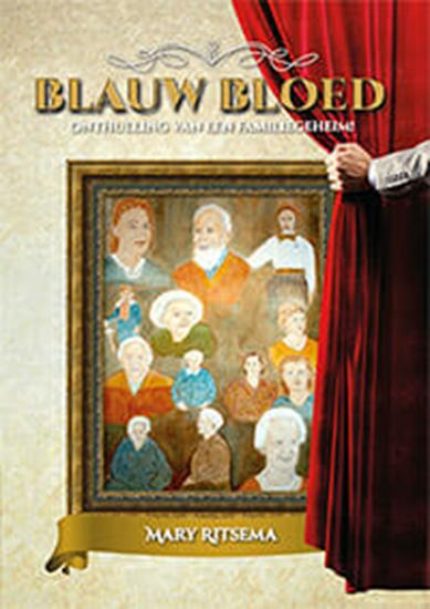 Blauw Bloed – Onthulling van een familiegeheim
