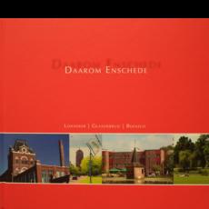 Daarom Enschede