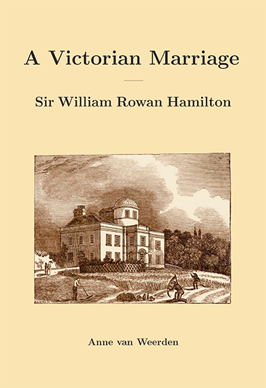 A Victorian Marriage – Sir William Rowan Hamilton