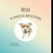 Mosha, Het hondje dat weer kleur kreeg