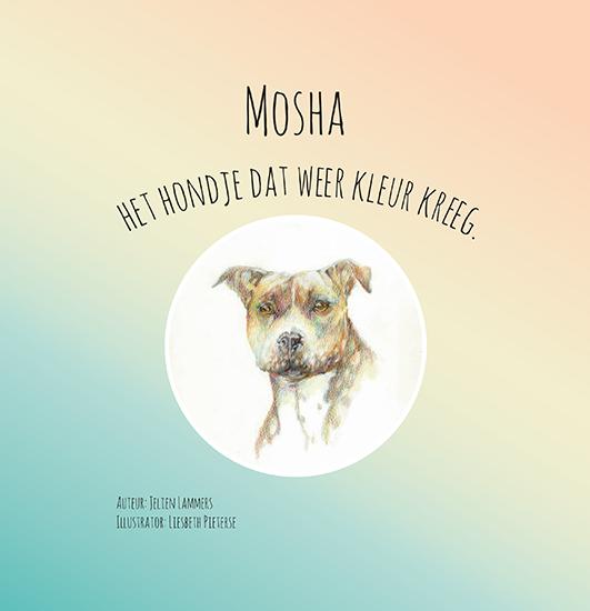 Mosha – Het hondje dat weer kleur kreeg