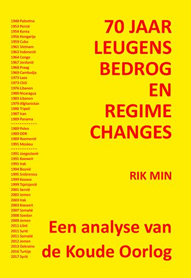 70 jaar leugens en bedrog en regime changes