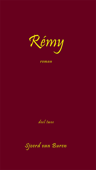 Rémy, deel twee