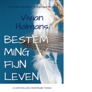Bestemming Fijn Leven Vivian Halmans