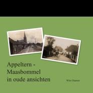 Appeltern-Maasbommel in oude ansichten Wim Daanen