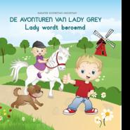 De avonturen van Lady Grey – Lady wordt beroemd Susanne Konneman-Wijchman