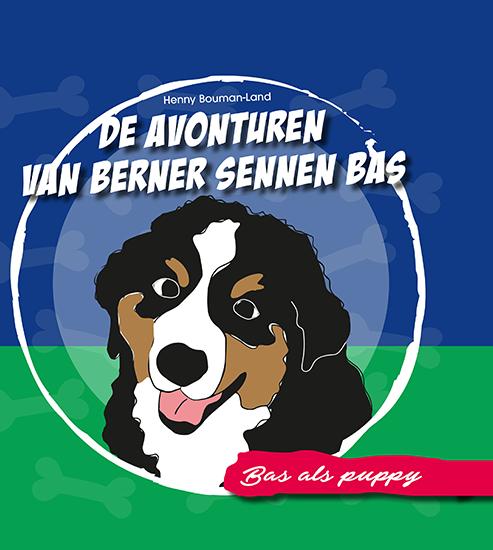 De avonturen van Berner Sennen Bas – Bas als puppy