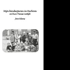 Mijn kinderjaren in Kerkom en hun Tiense natijd
