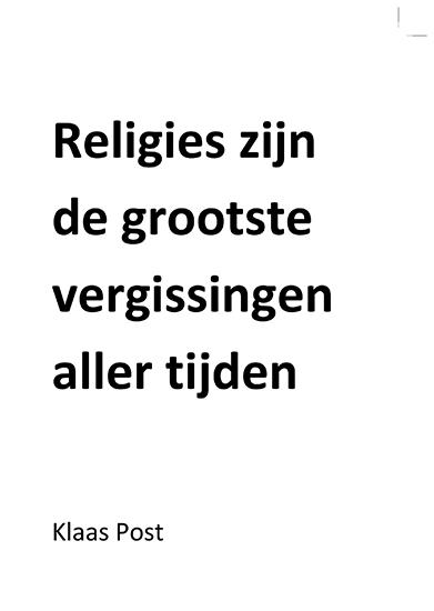 Religies zijn de grootste vergissingen aller tijden
