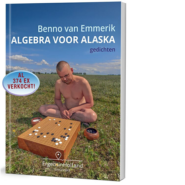 Algebra voor Alaska Benno van Emmerik