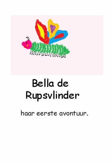 Bella de Rupsvlinder haar eerste avontuur