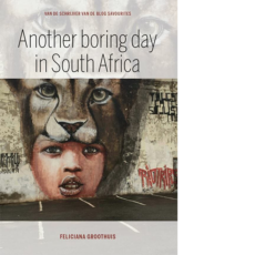 Another boring day in South Africa Feliciana Groothuis