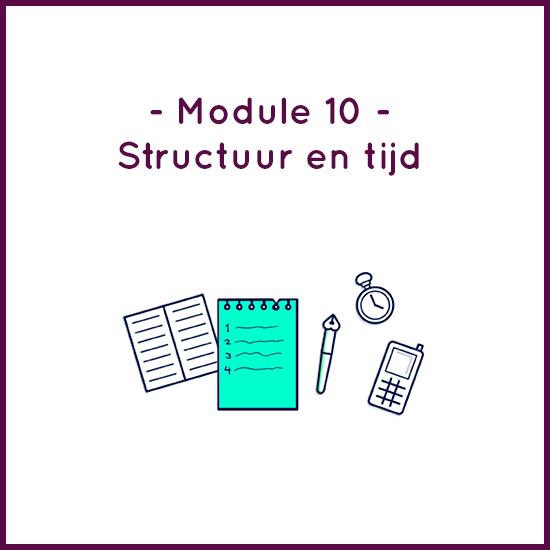 Module 10 – Structuur en tijd