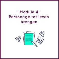Module 4 - Personage tot leven brengen
