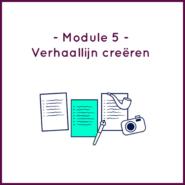 Module 5 - Verhaallijn creëren