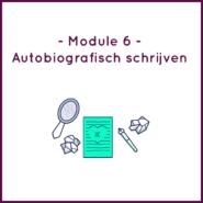Module 6 - Autobiografisch schrijven