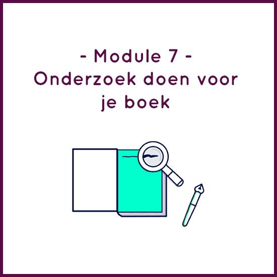Module 7 – Onderzoek doen voor je boek