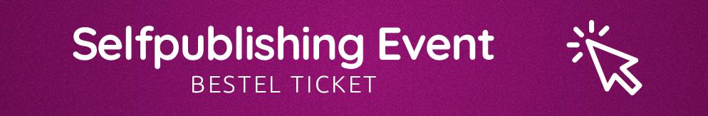 Bestel je ticket voor het Selfpublishing Event!