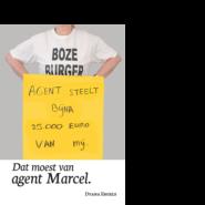Dat moest van agent Marcel