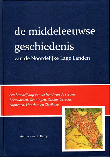 de middeleeuwse geschiedenis van de Noordelijke Lage Landen