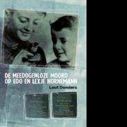 De meedogenloze moord op Edo en Lexje Hornemann.
