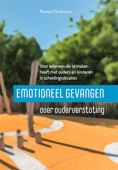 Emotioneel gevangen – over ouderverstoting