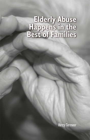 Elderly Abuse Happens in the Best of Families